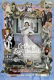 Nothing Left Unsaid: Gloria Vanderbilt & Anderson Cooper (2016)