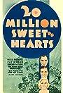 Twenty Million Sweethearts