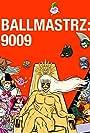 Exclusive Clip: Doc Hammer Guest Stars on Insane 'Ballmastrz 9009' Season 2 Episode