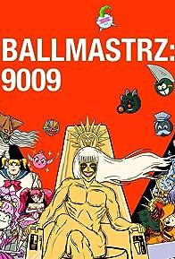 Primary photo for Ballmastrz 9009