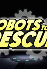 Robots to the Rescue Poster