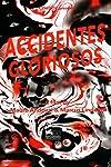 Accidentes gloriosos (2011)