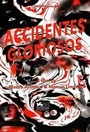 Accidentes gloriosos Poster