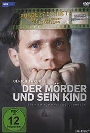 Der Mörder und sein Kind Poster