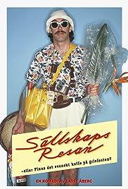 Sällskapsresan eller Finns det svenskt kaffe på grisfesten(1980) Poster - Movie Forum, Cast, Reviews
