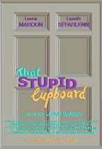 That Stupid Cupboard