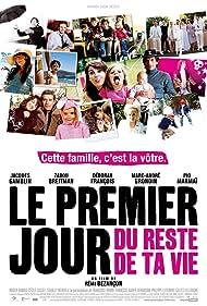 Le premier jour du reste de ta vie (2008)