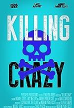 Killing Crazy