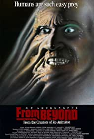 From Beyond (1986) Poster - Movie Forum, Cast, Reviews