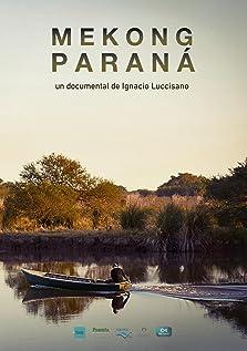 Mekong, Paraná (2017)