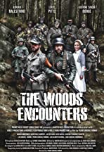 The Woods Encounters