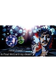 Final Proof - Is Paul McCartney dead?