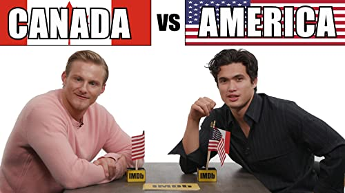 "Alexander Ludwig & Charles Melton Play ""Canada vs. America"" video"