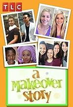 A Makeover Story