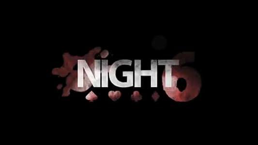 Jetzt Film gucken Night Six USA by Adam Padjen  [2048x2048] [hdv]