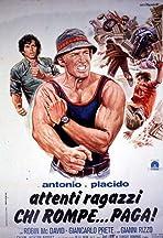 Antonio e Placido - Attenti ragazzi... chi rompe paga