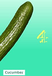 Cucumber Poster - TV Show Forum, Cast, Reviews