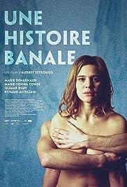 Une histoire banale(2014) Poster - Movie Forum, Cast, Reviews