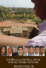 Knights to Kings, a Journey to Ethiopia