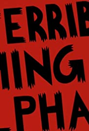 The Terrible Thing of Alpha-9! Poster