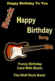Happy Birthday To You - Rock Happy Birthday Song - Funny