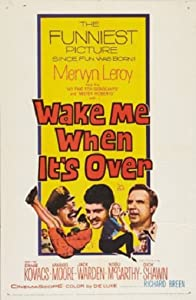 Ready watch online movie Wake Me When It's Over by Blake Edwards [1080p]