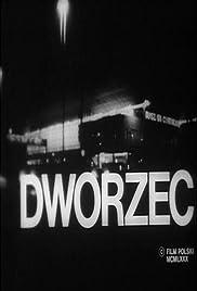 Dworzec(1980) Poster - Movie Forum, Cast, Reviews