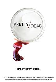 Pretty Dead Poster