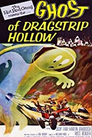 Ghost of Dragstrip Hollow Poster - Movie Forum, Cast, Reviews