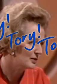 Margaret Thatcher in Tory! Tory! Tory! (2006)