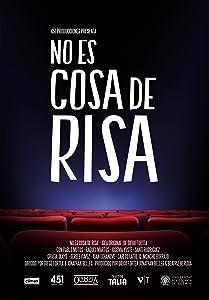 Movies website to watch online for free No es cosa de risa [1280p]