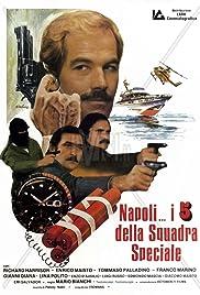 Napoli... i 5 della squadra speciale Poster