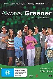 Always Greener Poster - TV Show Forum, Cast, Reviews