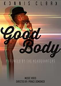 Movie psp watch Kennis ClarK: Good Body [480x272]