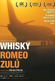 Whisky Romeo Zulu (2005) Poster - Movie Forum, Cast, Reviews