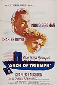 Ingrid Bergman and Charles Boyer in Arch of Triumph (1948)
