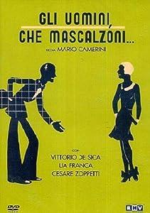 Watchmovies 2k Gli uomini, che mascalzoni... by Mario Camerini [QuadHD]