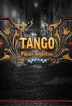Tango Pasión Argentina