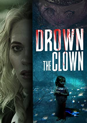 Where to stream Drown the Clown