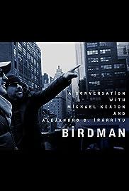 Birdman: A Conversation with Michael Keaton and Alejandro G. Iñárritu Poster