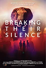 Breaking Their Silence: Women on the Frontline of the Poaching War Poster