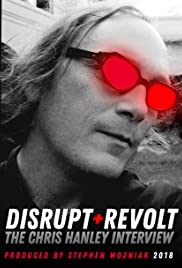 Disrupt and Revolt: The Chris Hanley Interview Poster