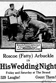 His Wedding Night (1917) Poster - Movie Forum, Cast, Reviews