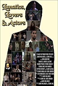 Primary photo for Lunatics Lovers & Actors