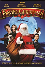 Saving Christmas.Saving Christmas 2017 Imdb