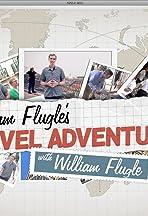 William Flugle's Travel Adventures with William Flugle