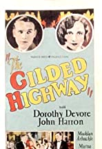 The Gilded Highway