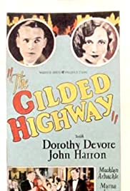 The Gilded Highway Poster