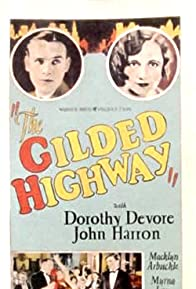 Primary photo for The Gilded Highway