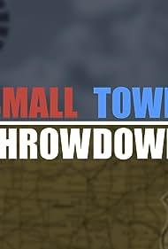 Small Town Throwdown (2020)